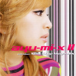 Ayu-mi-x II Version Non-Stop Mega Mix (2CD) (musikalbum)