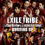 Exile Tribe - Burning Up (maxisingel)
