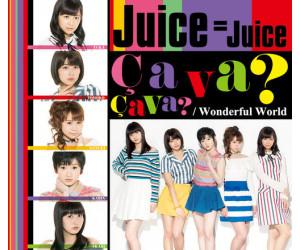 Juice = Juice - Wonderful World / Ca va Ca va (musiksingel)