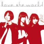 Perfume - Love The World (musiksingel CD+DVD)
