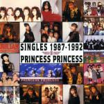 Princess Princess - Singles 1987-1992 (musikalbum)