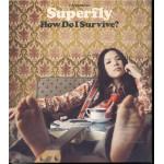 Superfly - How Do I Survive? *inplastad* (musiksingel)